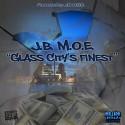 J.B. M.O.E. - Glass Citys Finest mixtape cover art