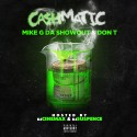 Mike G Da Showout & Don T - Cashmatic mixtape cover art