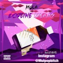 Mula - Codeine Dreams mixtape cover art