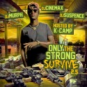 Only The Strong Survive 2.5 (Hosted By K Camp) mixtape cover art