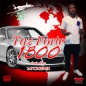 Taz Forte - 1800 mixtape cover art