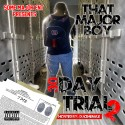 That Major Boy - 30 Day Trial 2 mixtape cover art