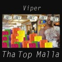 Viper - Tha Top Malla mixtape cover art