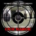 Blanco Caine & Bodi Deeder - Gun Range mixtape cover art