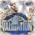 Gillie Da Kid - Validation mixtape cover art