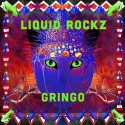 Liquid Rockz - Gringo mixtape cover art