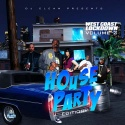 West Coast Lockdown 2 (House Party Edition) mixtape cover art