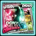 Diddy - Don't Call It A Comeback mixtape cover art