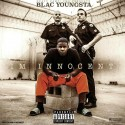 Blac Youngsta - I'm Innocent mixtape cover art