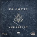 Yo Gotti - The Return mixtape cover art