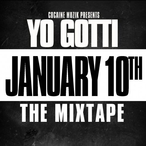 yo gotti january 10th