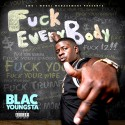 Blac Youngsta - F*ck Everybody mixtape cover art