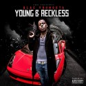 Blac Youngsta - Young & Reckless mixtape cover art