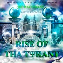 Tee Tha Tyrant - Rise Of Tha Tyrant mixtape cover art