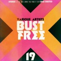 Bust Free 19 mixtape cover art
