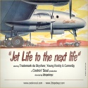 Trademark Da Skydiver, Young Roddy & Curren$y - Jet Life To The Next Life mixtape cover art