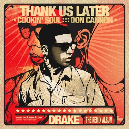 Drake - Thank Us Later (The Remix Album) Mixtape