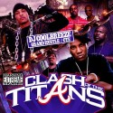 Grand Hustle & CTE - Clash Of The Titans mixtape cover art