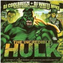 The Incredible Hulk, Vol. 1 mixtape cover art
