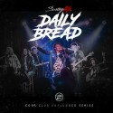 Scotty ATL - Daily Bread (Unplugged Series) mixtape cover art