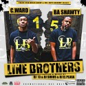 BA Shawty & C. Ward - Line Brother mixtape cover art