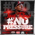 Jay Raw - No Pressure mixtape cover art