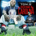 Tom G - Touch Down In Carolina mixtape cover art