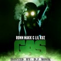 Ronn Makk & Lil Kuz - GAS mixtape cover art