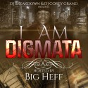 Digmata - I Am Digmata mixtape cover art