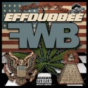 Freeway Boys - EffDubBee mixtape cover art