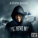 Steph Banz - Believe Me mixtape cover art