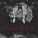 Billionaire Black - Clout God 2 mixtape cover art