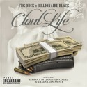 FBG Duck & Billionaire Black - Clout Life mixtape cover art