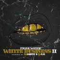 Frank Whyte - Whyte Business 2 mixtape cover art
