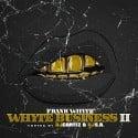 Frank Whyte - Whyte Business 2 mixtape cover art