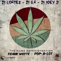Frank Whyte & Pop-A-Lot - The Kush Administration mixtape cover art