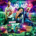Gas N Mud 5 (Hosted By Lil Wop) mixtape cover art