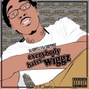 GB Wiggz - Everybody Hates Wiggz mixtape cover art