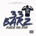 Kash Da Kid - 33 Barz mixtape cover art