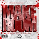 Untold Chaptaz - Make Room mixtape cover art