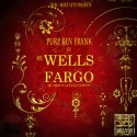 Purp Ben Frank - Mr. Wells Fargo mixtape cover art