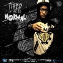 Roc Kartel - Tired Of Being Normal mixtape cover art