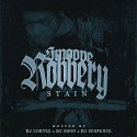 Stain - Smoove Robbery mixtape cover art