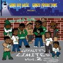 The Grind Boys - Loyalty's Limited 2 mixtape cover art