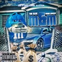 PeeWee Longway - The Blue M&M mixtape cover art