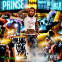 Prinse - Dreams Come True mixtape cover art