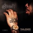Tha Joker - Meanwhile mixtape cover art