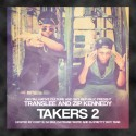 Translee & Zip Kennedy - Takers 2 mixtape cover art