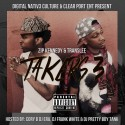 Translee & Zip Kennedy - Takers 3 mixtape cover art
