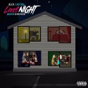 Alex Lastra - Last Night EP mixtape cover art